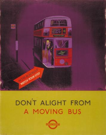 Poster; Dont alight from a moving bus, by James Fitton, 1941