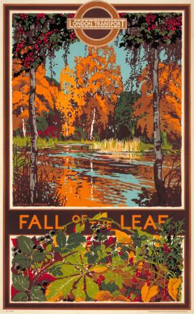 Poster; Fall of the leaf, by Walter E Spradbery, 1933