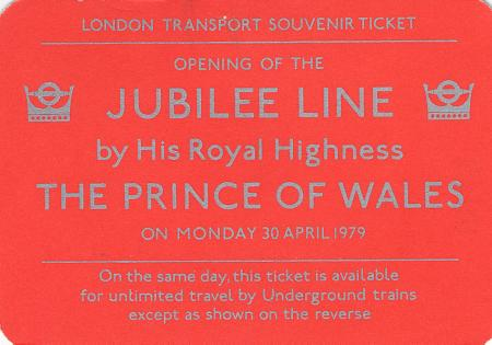 Related object: Ticket; Souvenir train ticket for the opening of the Jubilee line by HRH The Prince Of Wales, issued by London Transport, 30 April 1979