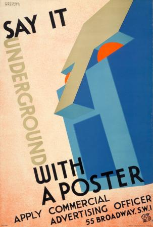 Poster; Say it Underground with a poster, by Christopher Greaves, 1933