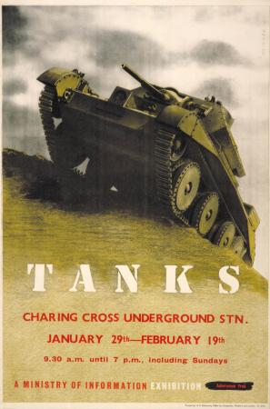 Poster; Tanks - Ministry of Information Exhibition at Charing Cross underground station, by Frederic Henri Kay Henrion, 1942