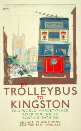 Poster; By trolleybus to Kingston, by F Gregory Brown, 1933