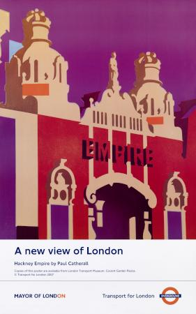 Poster; A new view of London; Hackney Empire, by Paul Catherall, 2007.
