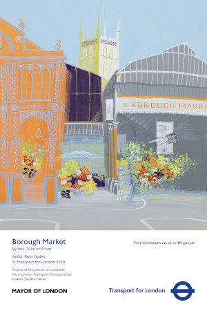 Poster; Borough Market, by Ruth Hydes, 2010