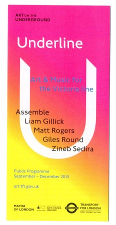 Related object: Leaflet; Underline: art and music for the Victoria line, issued by Art on the Underground, 2015
