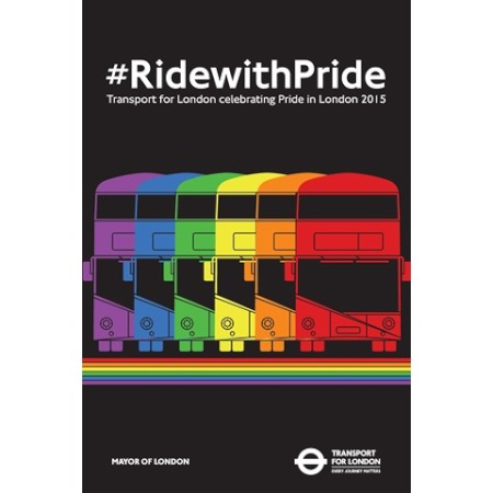 Poster; Ride with Pride by Outbound TfLs LGBT network, 2015