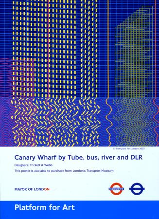 Poster; Canary Wharf, by Trickett and Webb, 2003
