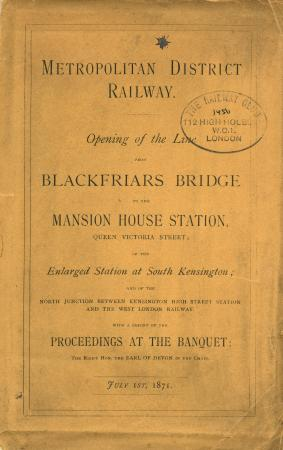 Booklet produced to accompany the Opening of the Line from Blackfriars Bridge to Mansion House station, published by the Metropolitan District Railway, July 1st, 1871