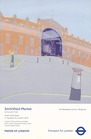 Related object: Poster; Smithfield Market, by Ruth Hydes, 2010