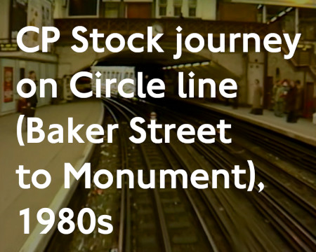 Production; CP Stock journey, Circle Line Baker Street to Monument, by  London Transport Museum, February 1986